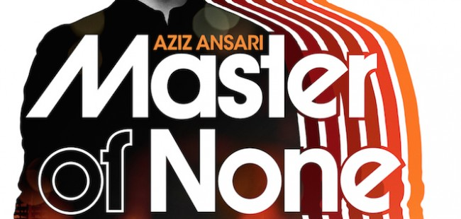 Aziz Ansari Master of None