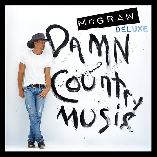 "Tim McGraw, ""Damn Country Music"""